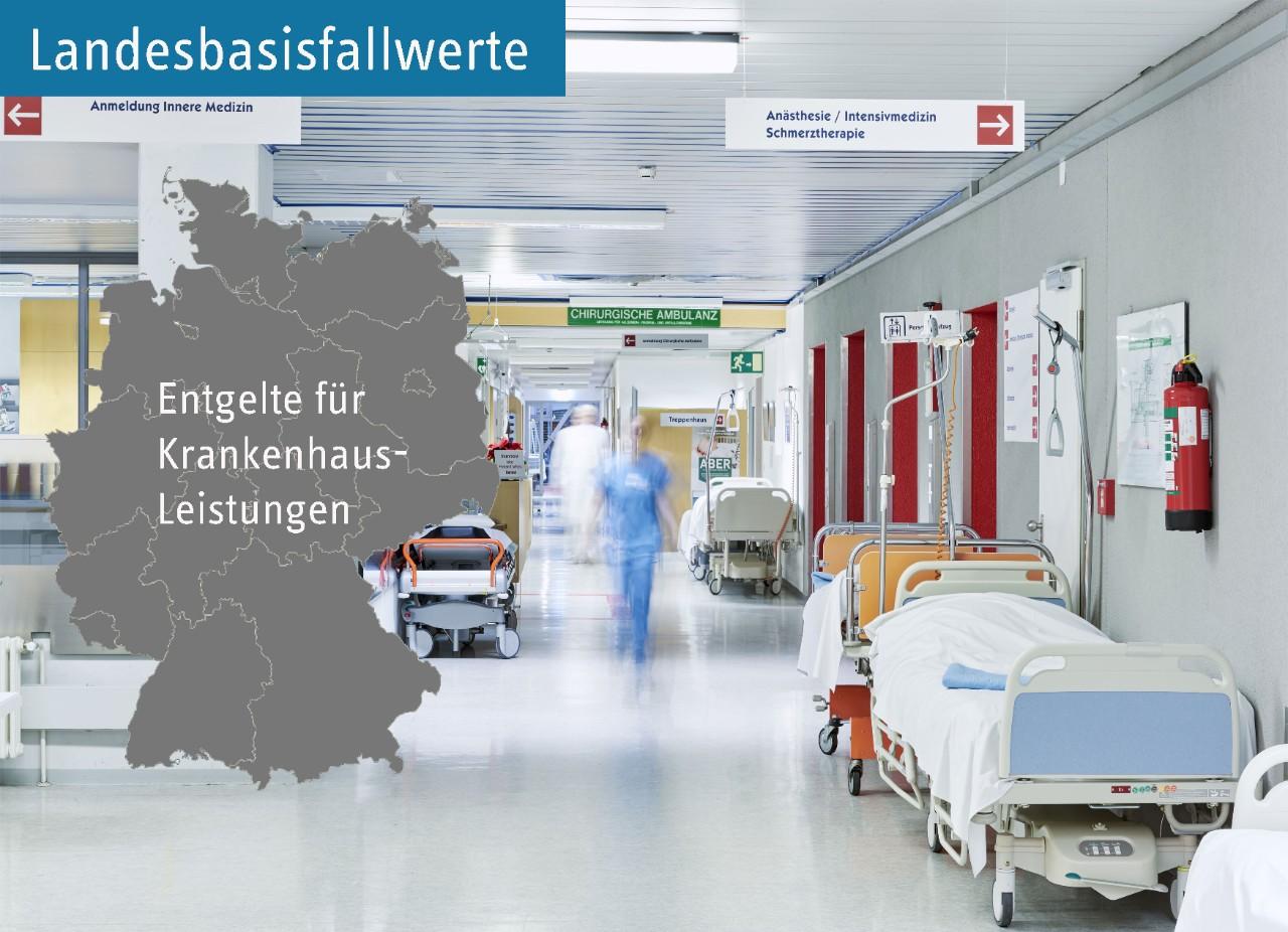 Landesbasisfallwerte (LBFW) nach dem Krankenhausentgeltgesetz